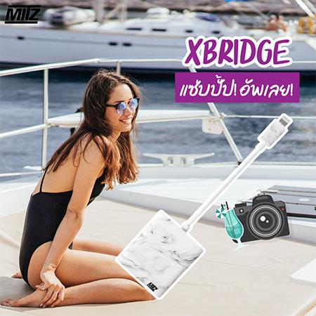 mitz xbridge เที่ยว โหลดรูป ถ่ายรูป กล้อง ง่าย