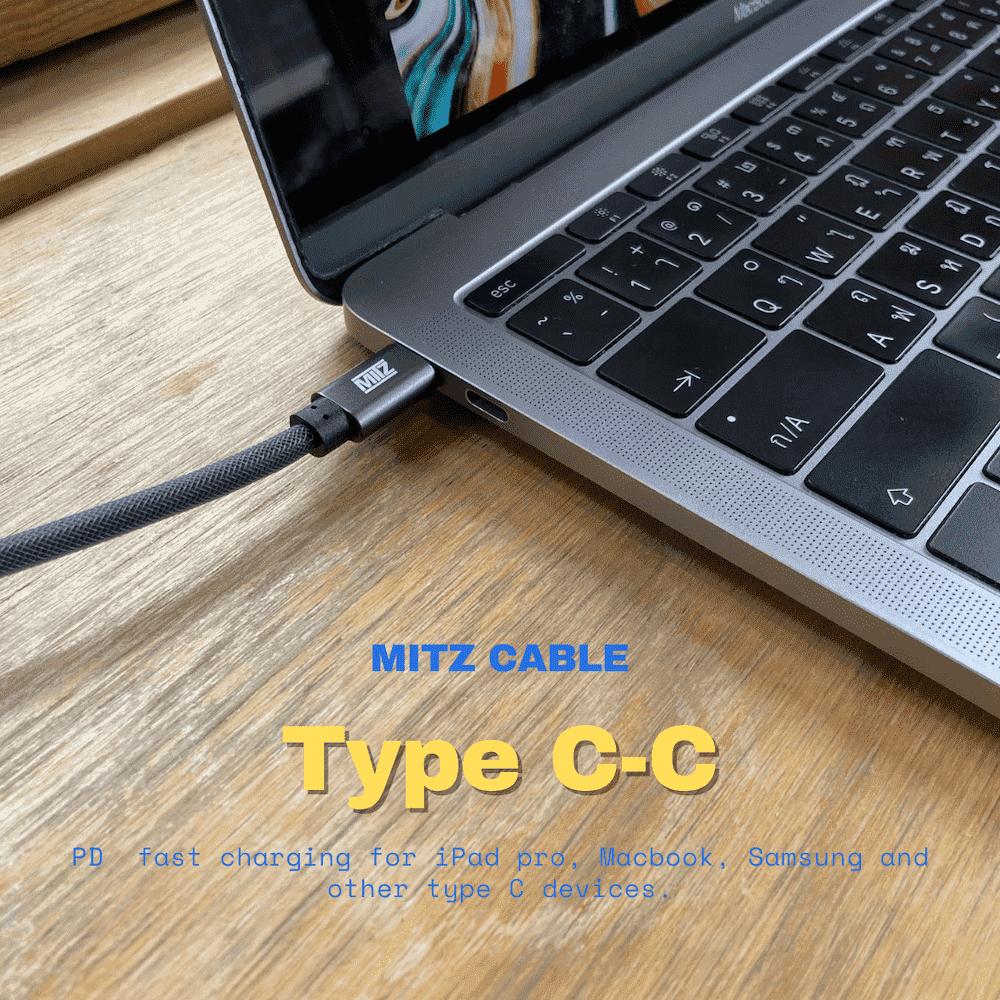 MITZ สายชาร์จ Type C-C ประกันตลอดชีพ iPad Pro, Macbook Pro, PD, Samsung รุ่น Unbreakable cable